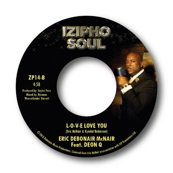 ERIC DEBONAIR McNAIR - 'PAY YOUR LOVE BACK' / 'L-O-V-E LOVE YOU'
